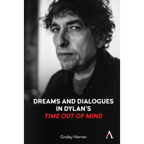 """Dreams and Dialogues in Dylan's """"Time Out of Mind"""""""