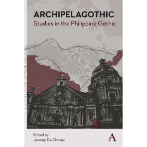 Archipelagothic: Studies in the Philippine Gothic