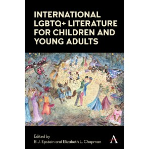 International LGBTQ+ Literature for Children and Young Adults