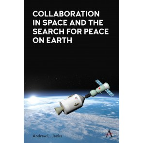 Collaboration in Space and the Search for Peace on Earth