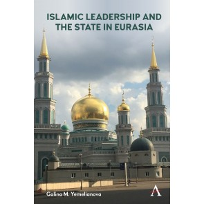 Islamic Leadership and the State in Eurasia