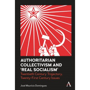 Authoritarian Collectivism and 'Real Socialism'