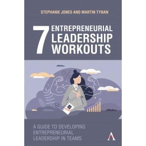 7 Entrepreneurial Leadership Workouts