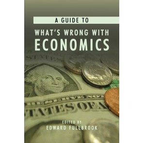 A Guide to What's Wrong with Economics