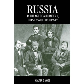 Russia in the Age of Alexander II, Tolstoy and Dostoevsky
