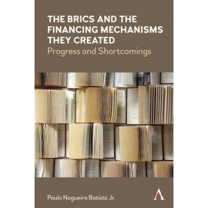 The BRICS and the Financing Mechanisms They Created