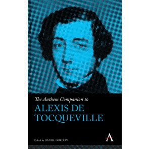 The Anthem Companion to Alexis de Tocqueville